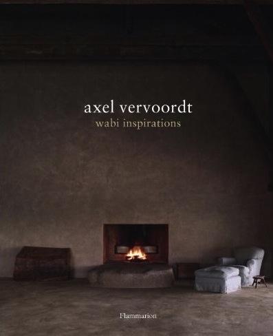 Axel Vervoordt – Wabi Sabi Inspirations